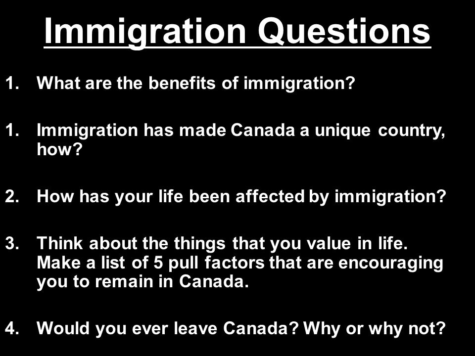 Immigration Questions