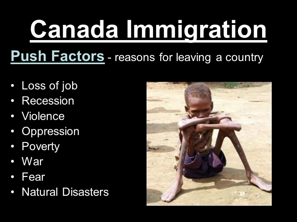 Canada Immigration Push Factors - reasons for leaving a country