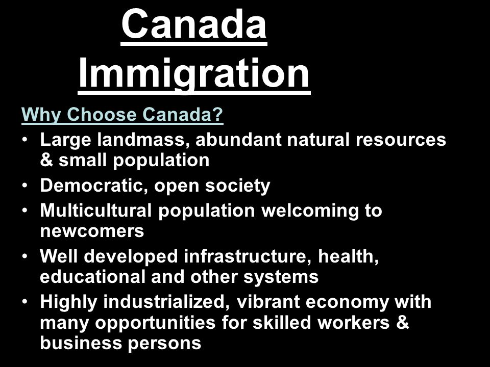 Canada Immigration Why Choose Canada