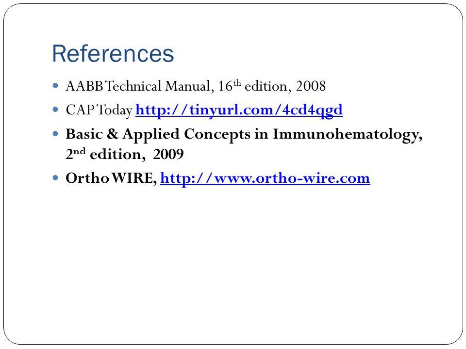 unit 8 pretransfusion testing part 3 ppt video online download rh slideplayer com technical manual 13th edition aabb 1999 p488 AABB Technical Manual 17th Edition