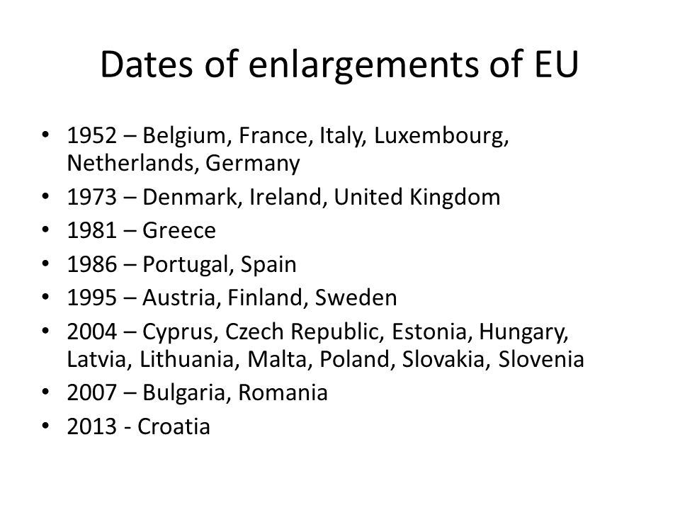 Dates of enlargements of EU