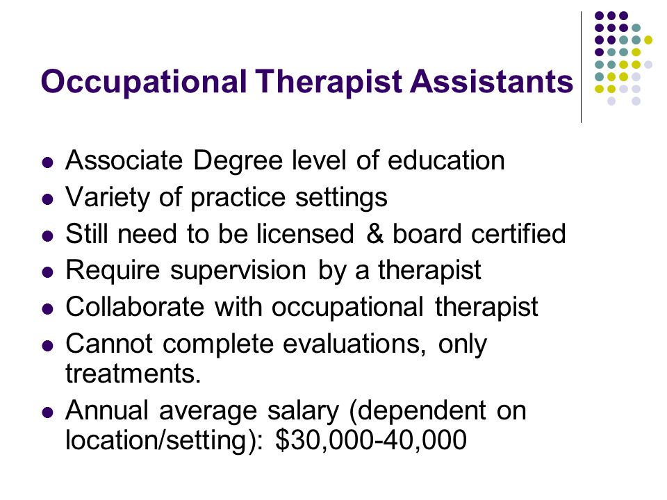 Occupational Therapist Assistants