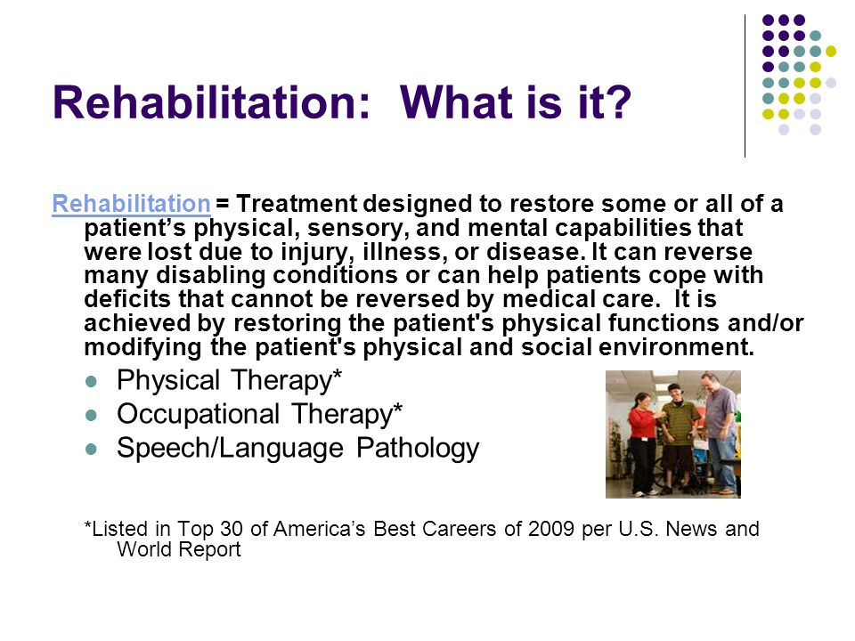 Rehabilitation: What is it