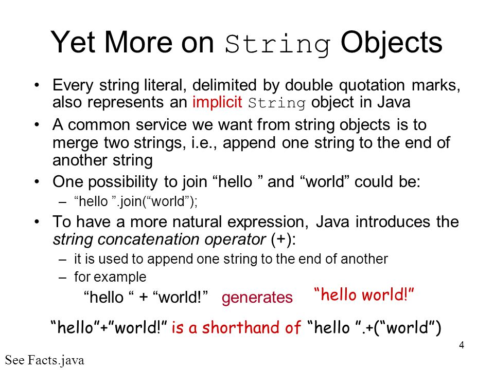 Yet More on String Objects