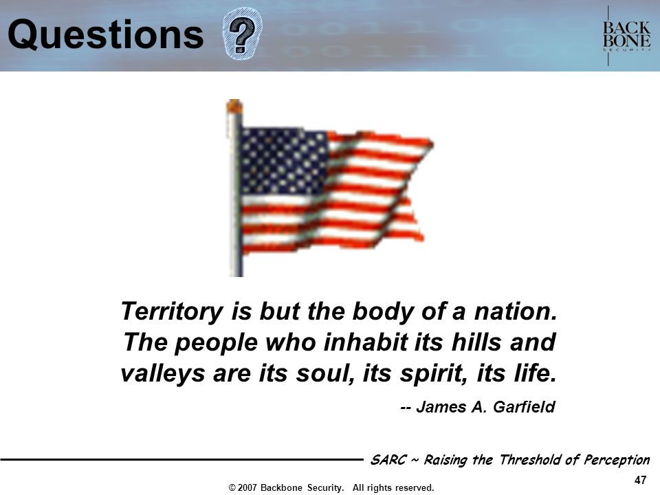 Territory is but the body of a nation.