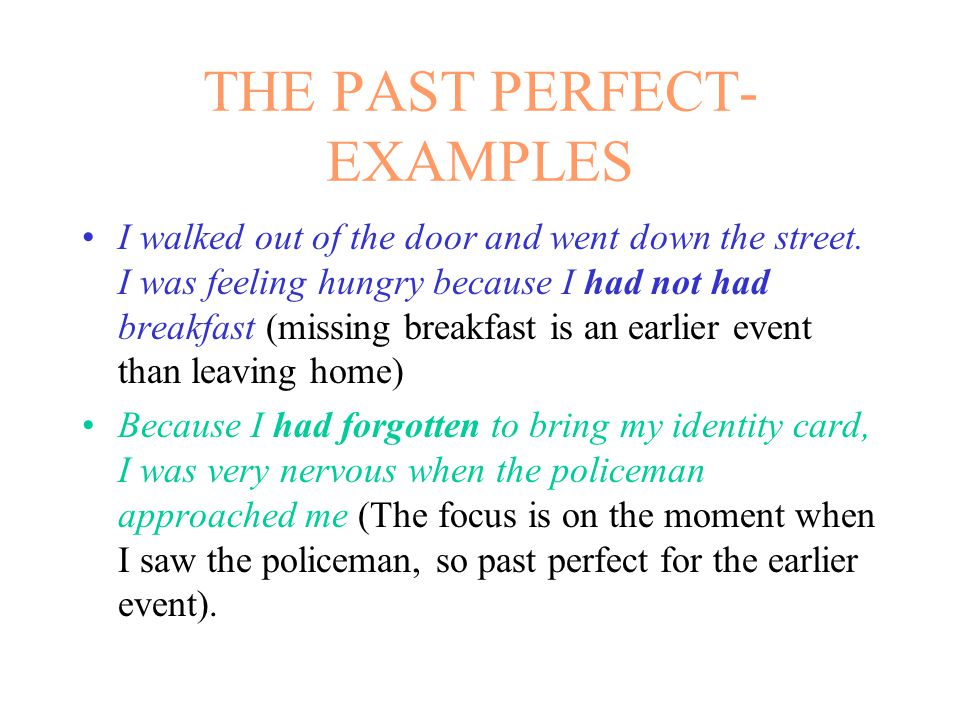 THE PAST PERFECT- EXAMPLES