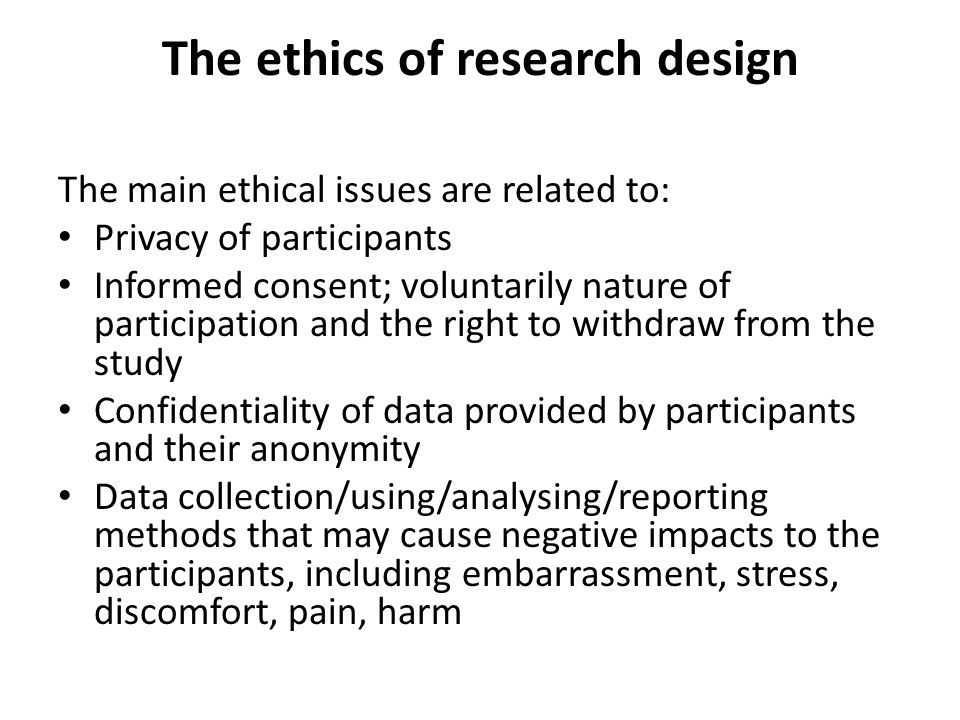 The ethics of research design