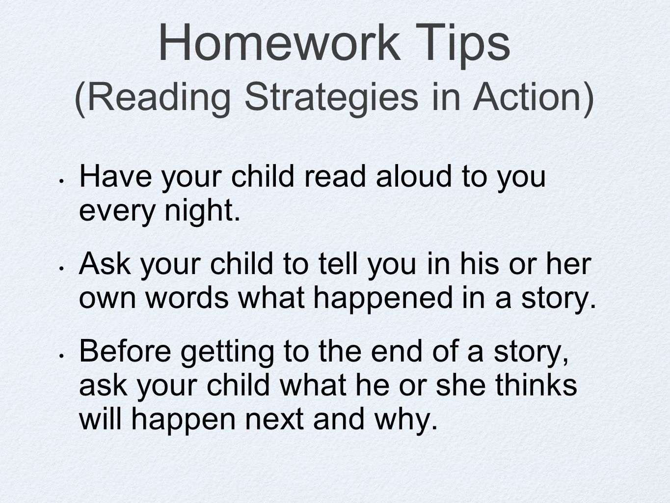 Homework Tips (Reading Strategies in Action)