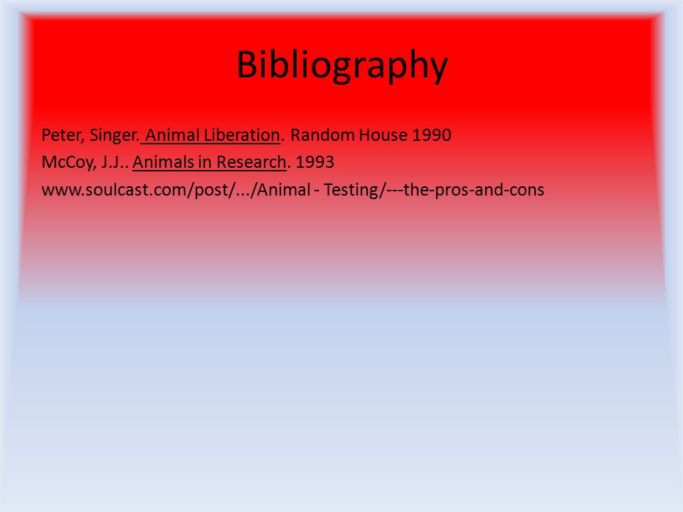 annotated bibliography animal testing Annotated bibliography is a review of various sources it can be both a part of a bigger project and a stand-alone assignment unlike abstracts, annotations contain critical information on the source, it main ideas and quality.