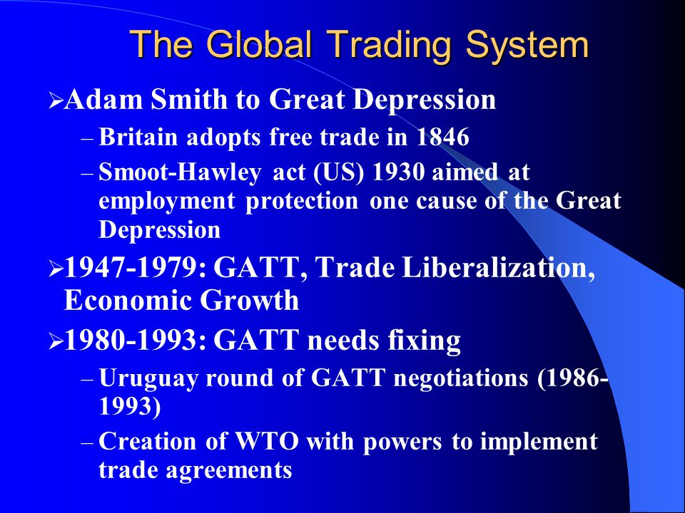 The Global Trading System
