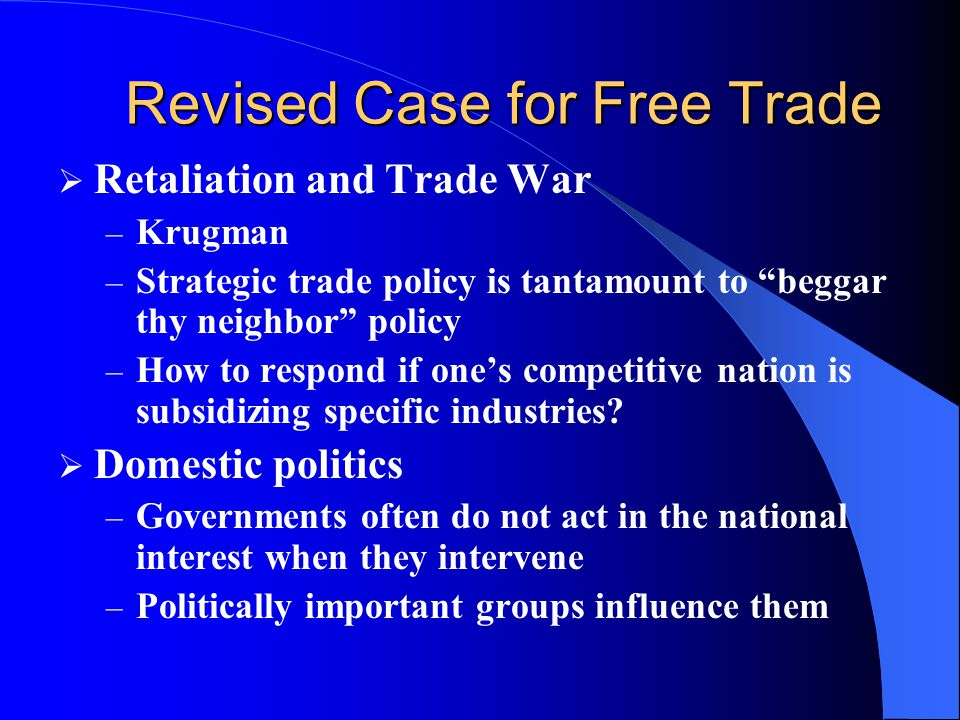 Revised Case for Free Trade