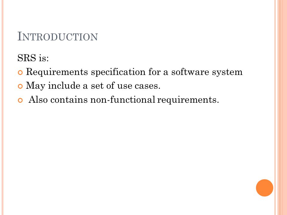 Software Requirement Specification(SRS) - ppt video online