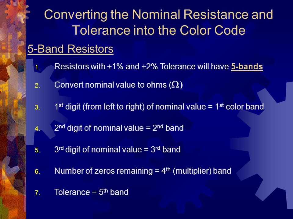 Converting the Nominal Resistance and Tolerance into the Color Code