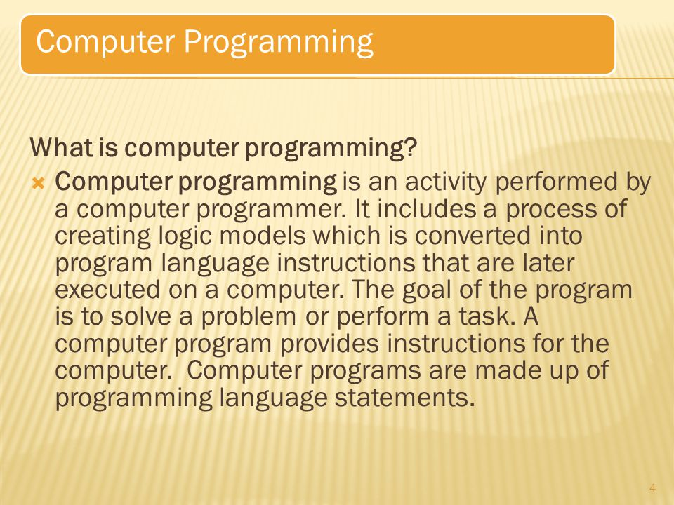 Computer Programming What is computer programming
