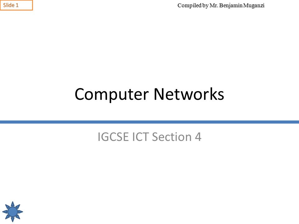 Computer Networks IGCSE ICT Section 4