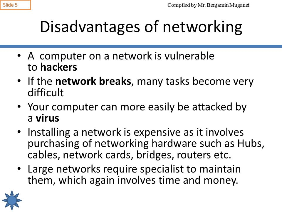 Disadvantages of networking