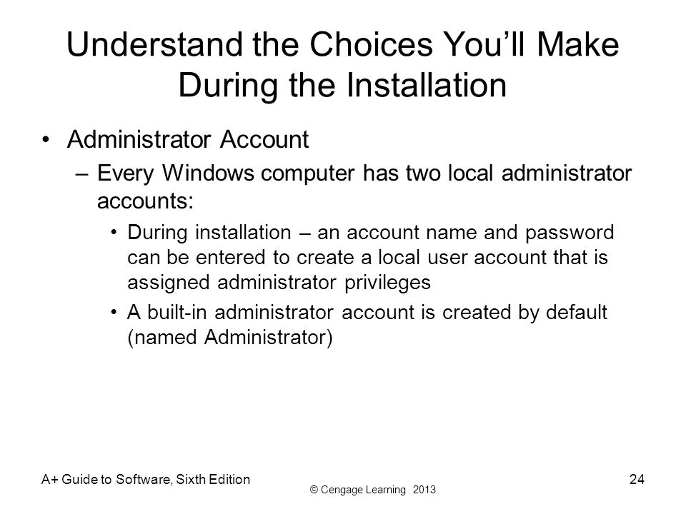 Understand the Choices You'll Make During the Installation