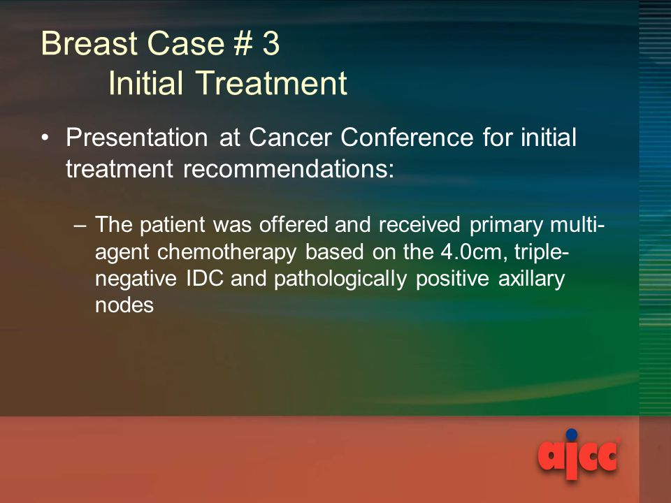Breast Case # 3 Initial Treatment