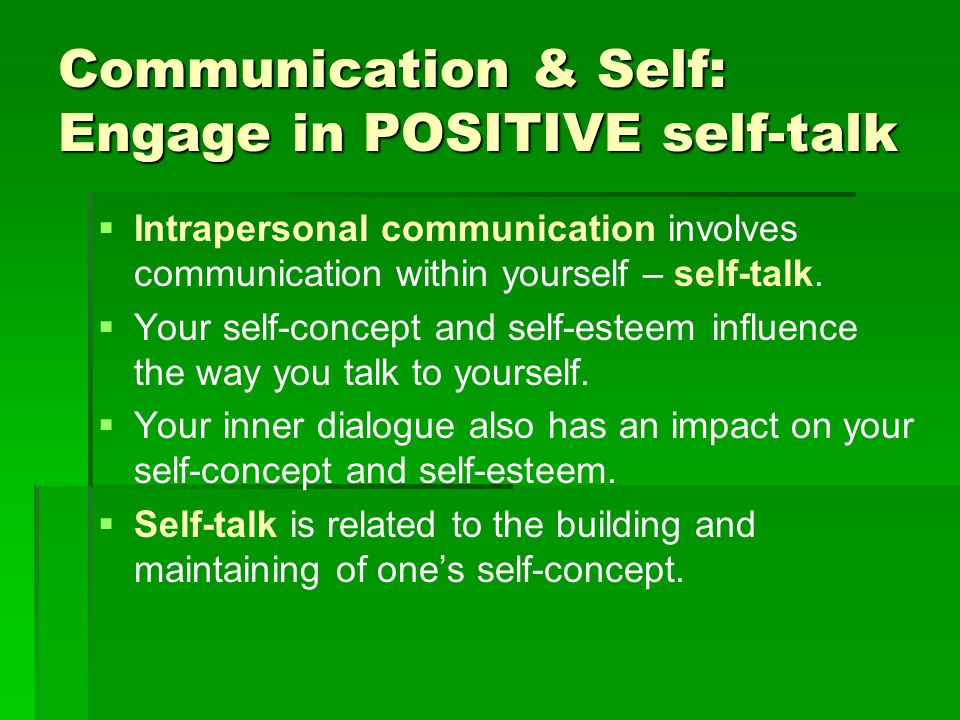 how does your self concept influence your communication with others