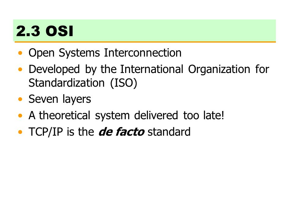 2.3 OSI Open Systems Interconnection