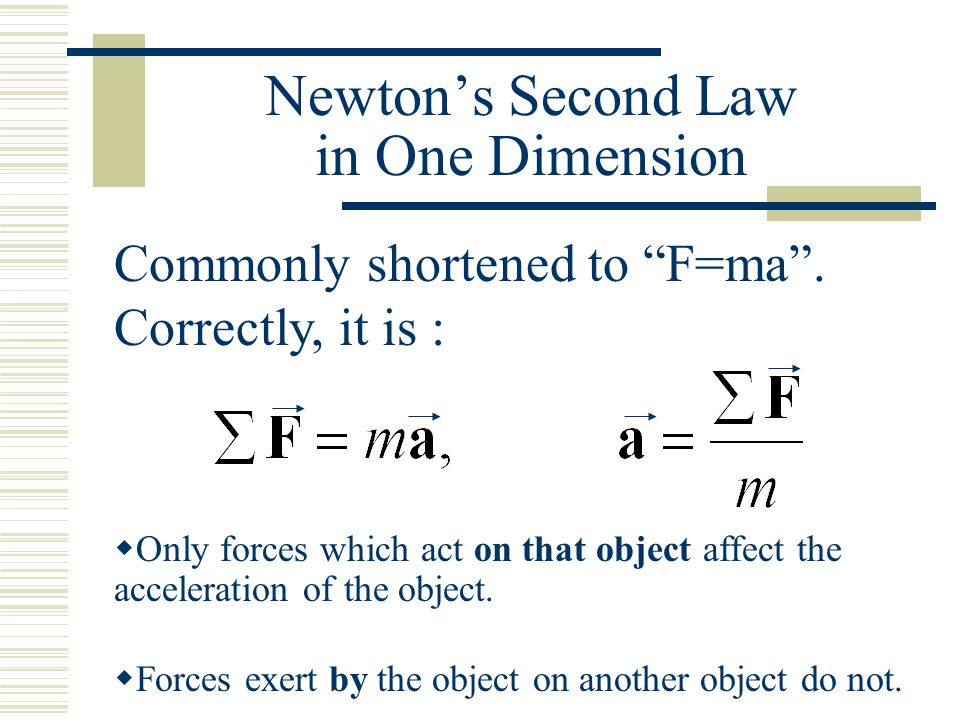 Newton's Second Law in One Dimension