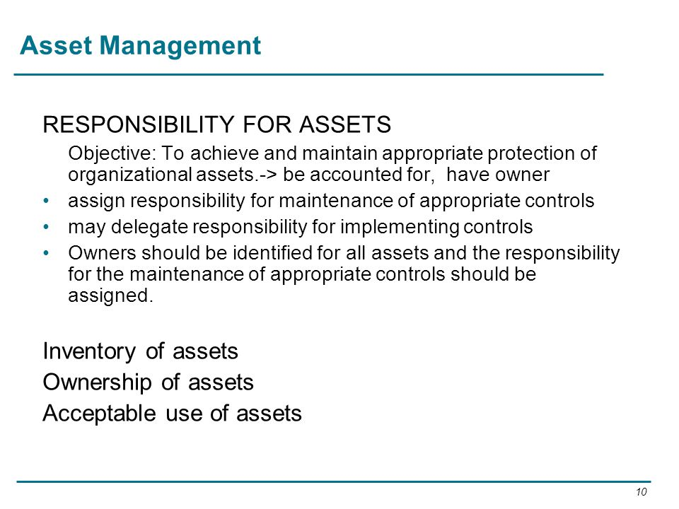 Asset Management RESPONSIBILITY FOR ASSETS Inventory of assets