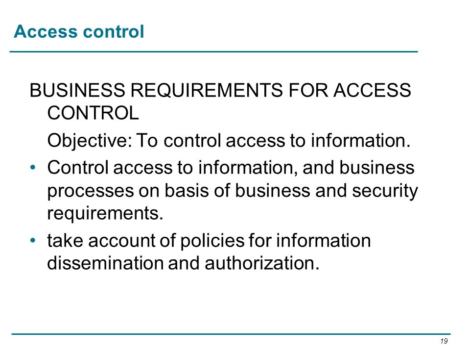 BUSINESS REQUIREMENTS FOR ACCESS CONTROL