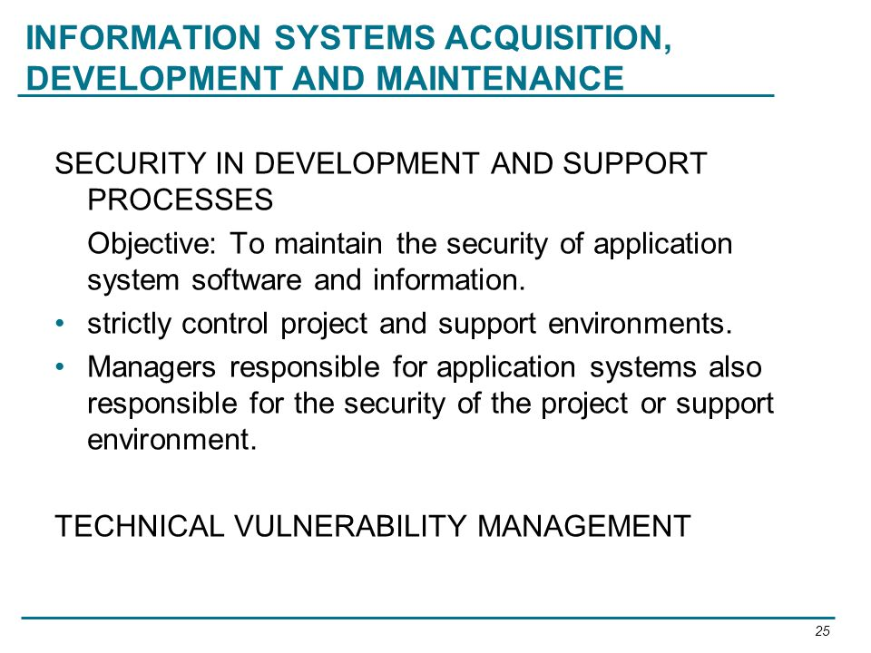 INFORMATION SYSTEMS ACQUISITION, DEVELOPMENT AND MAINTENANCE