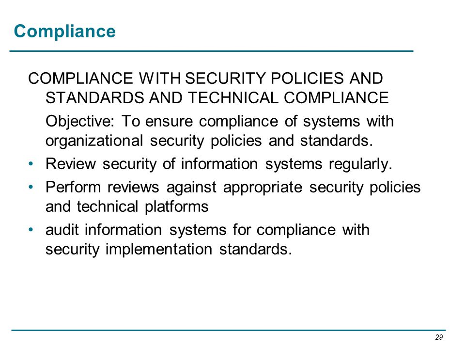 Compliance COMPLIANCE WITH SECURITY POLICIES AND STANDARDS AND TECHNICAL COMPLIANCE.