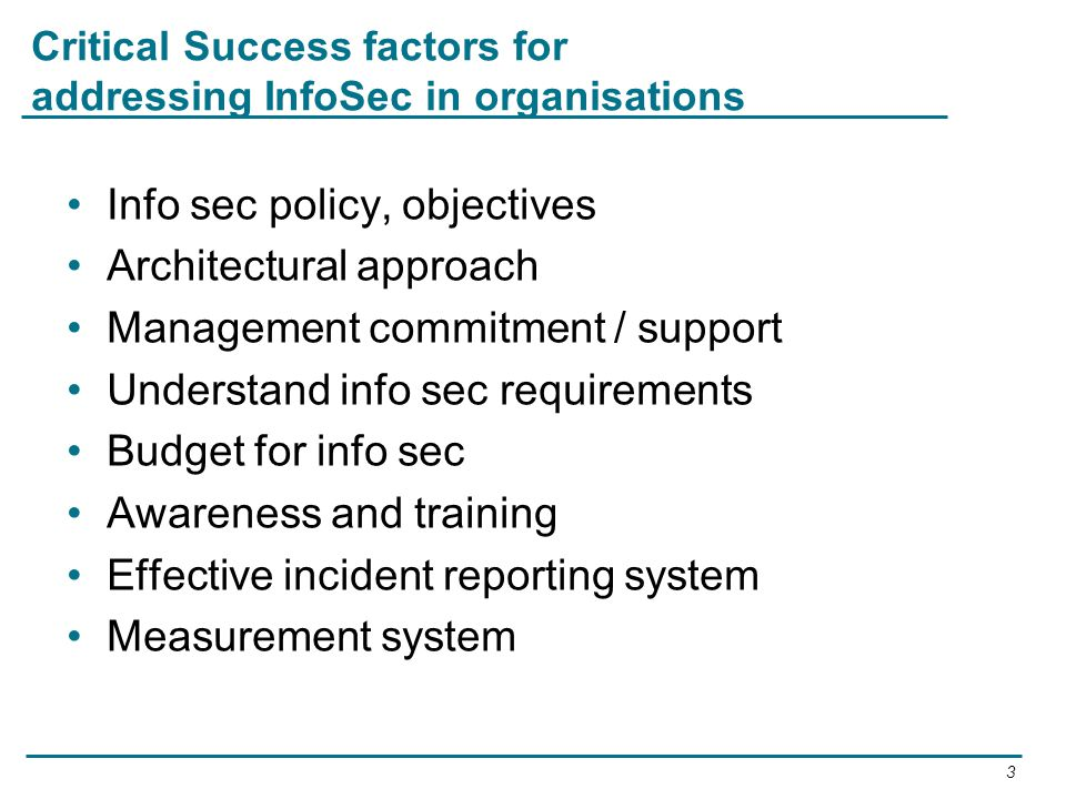 Critical Success factors for addressing InfoSec in organisations