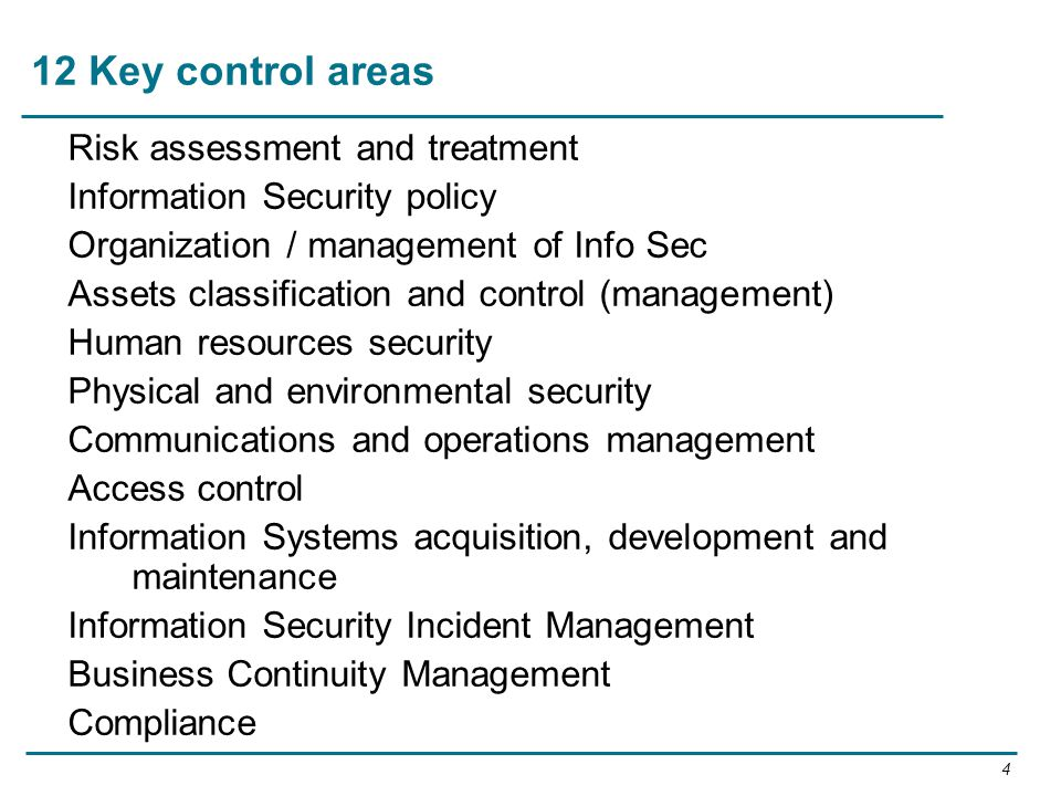 12 Key control areas Risk assessment and treatment