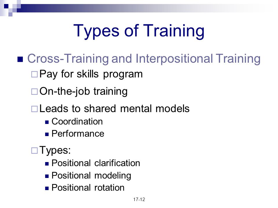 Types of Training Cross-Training and Interpositional Training