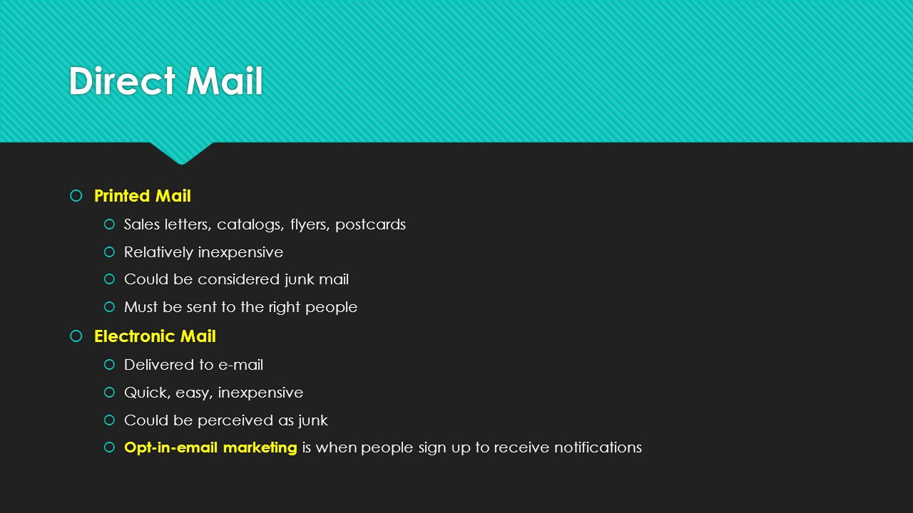 Direct Mail Printed Mail Electronic Mail