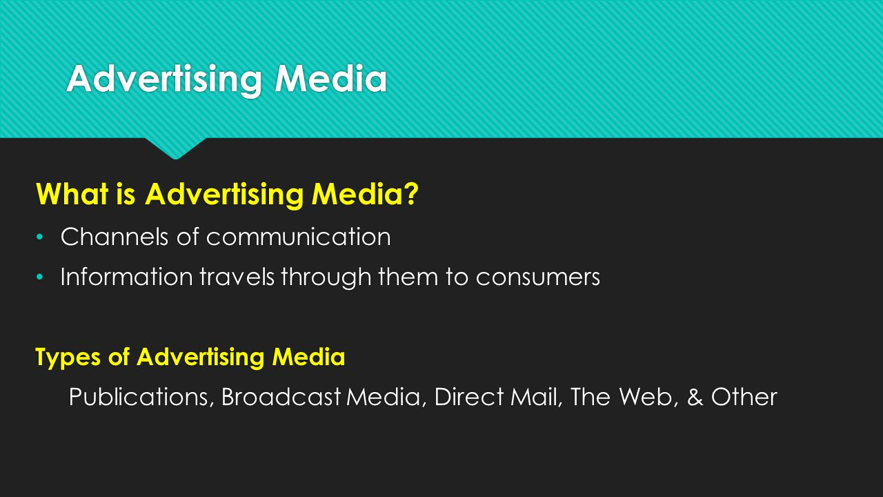 Advertising Media What is Advertising Media Channels of communication