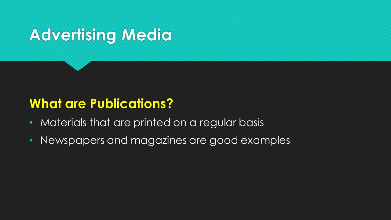 Advertising Media What are Publications