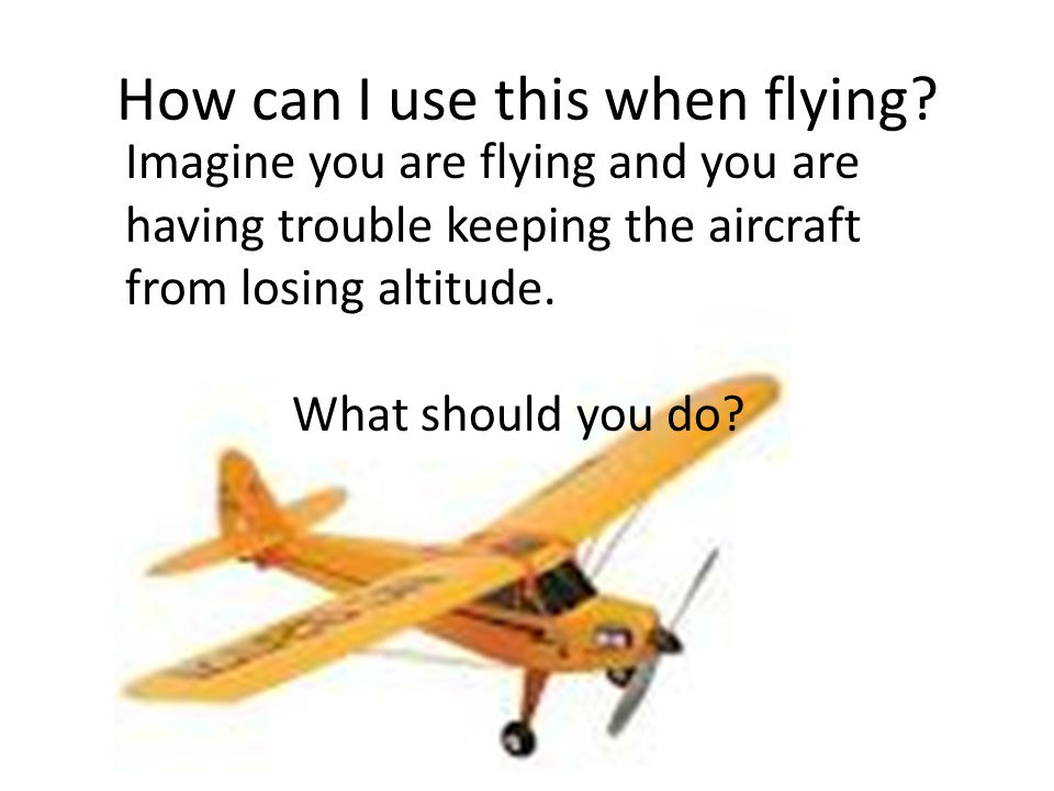 How can I use this when flying