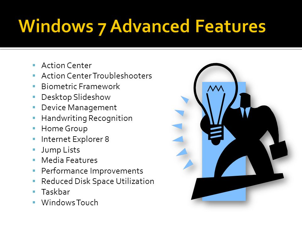 Windows 7 Advanced Features
