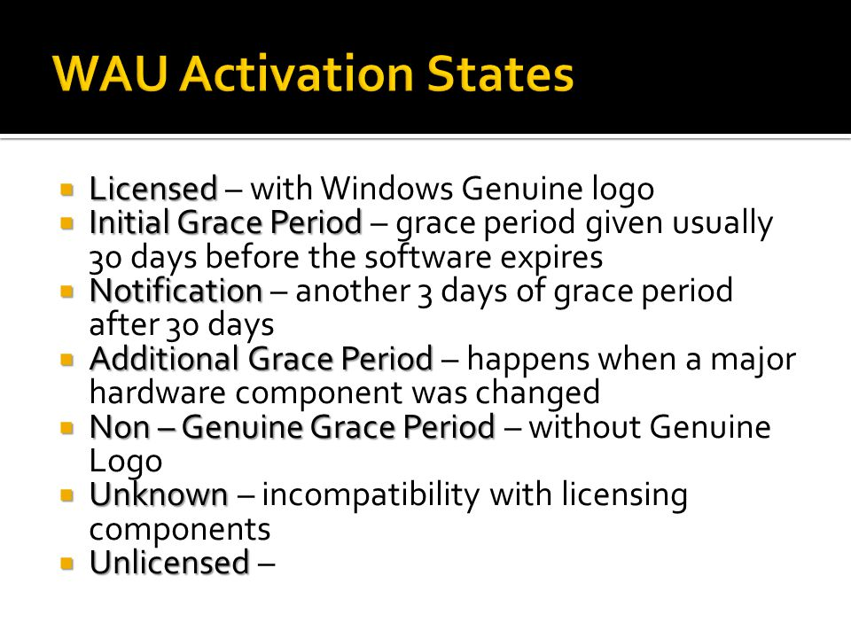 WAU Activation States Licensed – with Windows Genuine logo