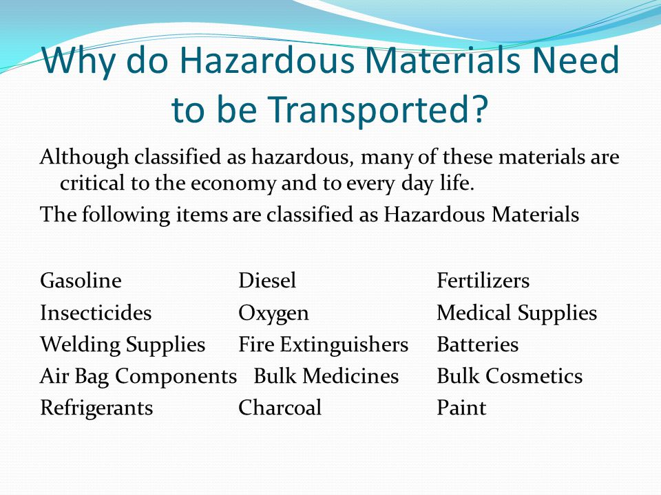 Why do Hazardous Materials Need to be Transported
