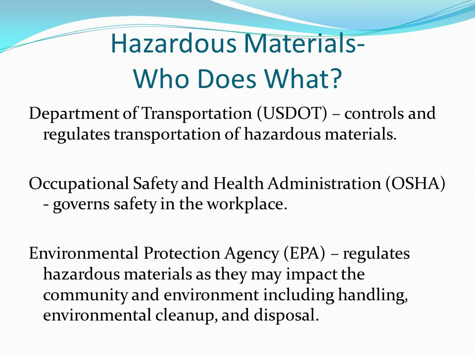 Hazardous Materials- Who Does What