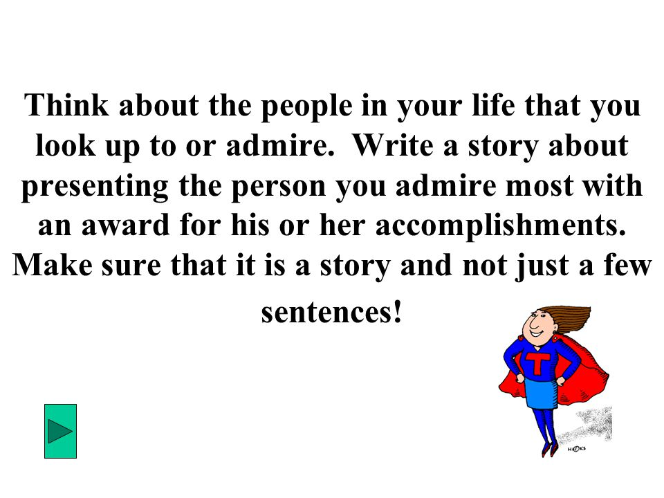 a person you admire the most