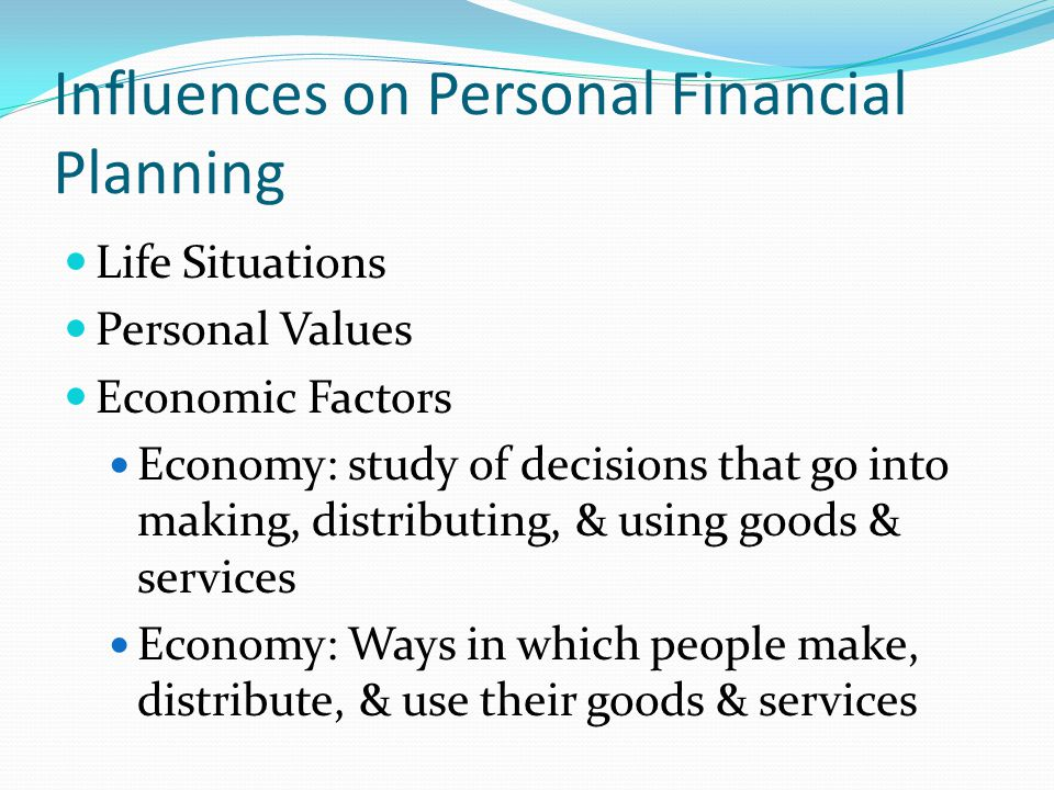 Influences on Personal Financial Planning