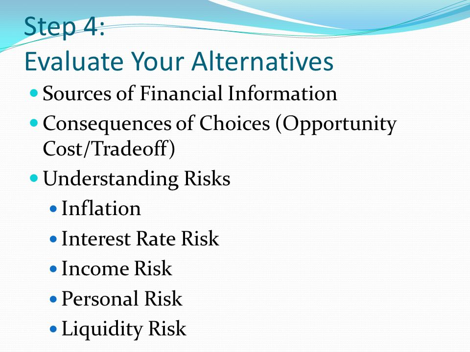 Step 4: Evaluate Your Alternatives