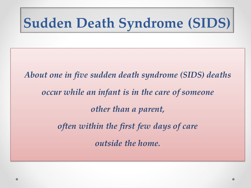 Sudden Death Syndrome (SIDS)