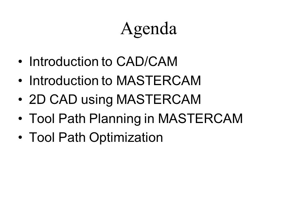 Introduction to CAD/CAM using MasterCAM - ppt download