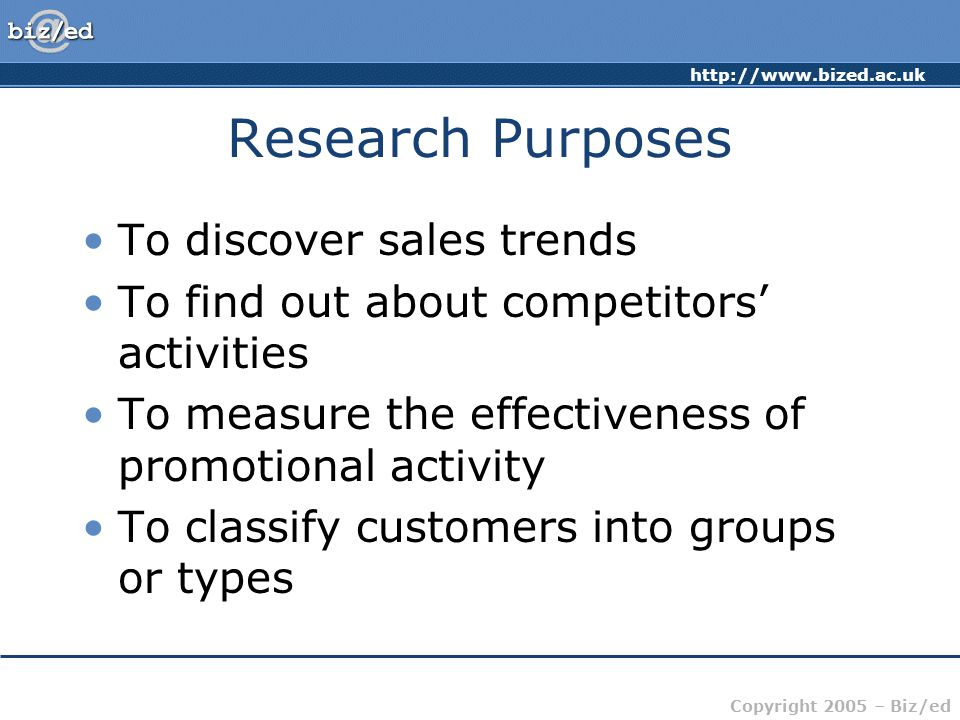 Research Purposes To discover sales trends