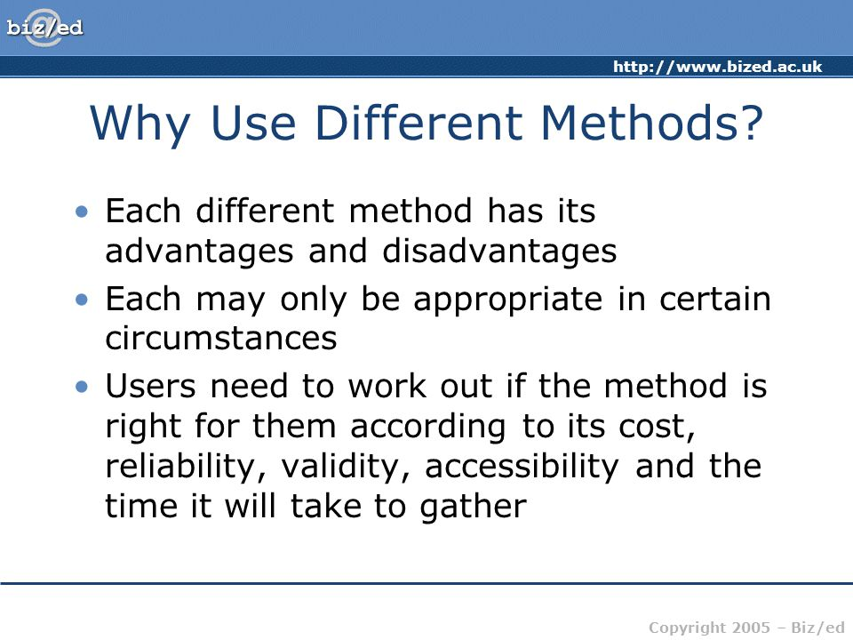 Why Use Different Methods