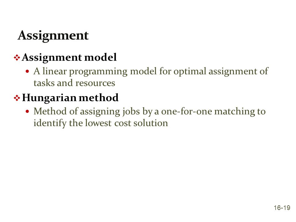 Assignment Assignment model Hungarian method