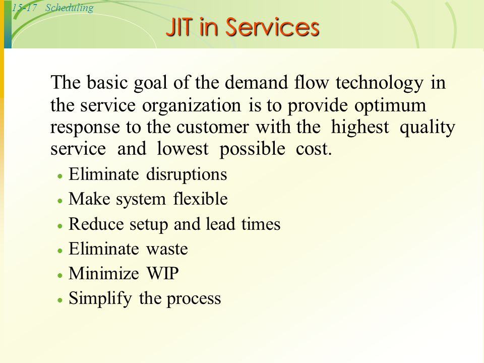 JIT in Services