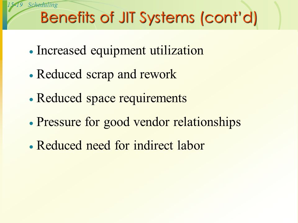 Benefits of JIT Systems (cont'd)